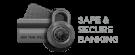 Safe secure banking